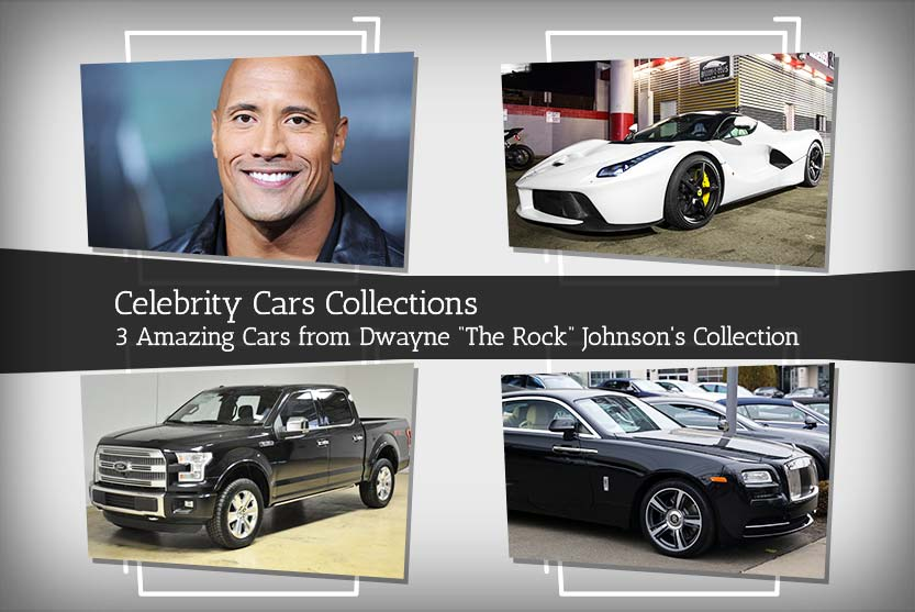 "Celebrity Cars Collections – 3 Amazing Cars from Dwayne ""The Rock"" Johnson's Collection"