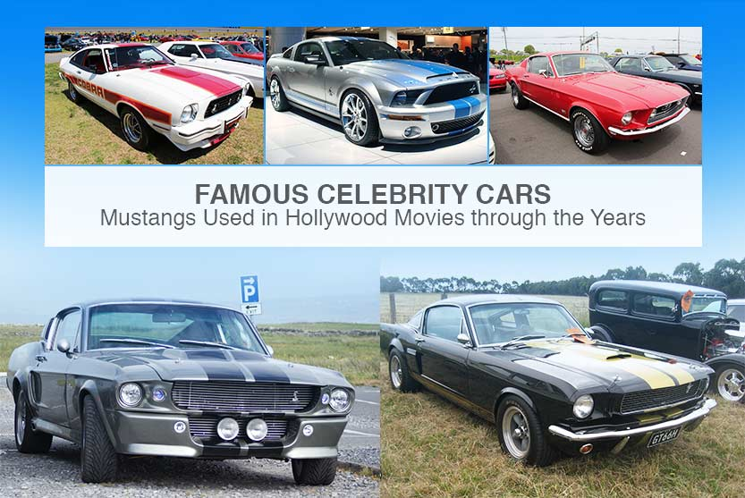 Famous Celebrity Cars - Mustangs Used in Hollywood Movies through the Years