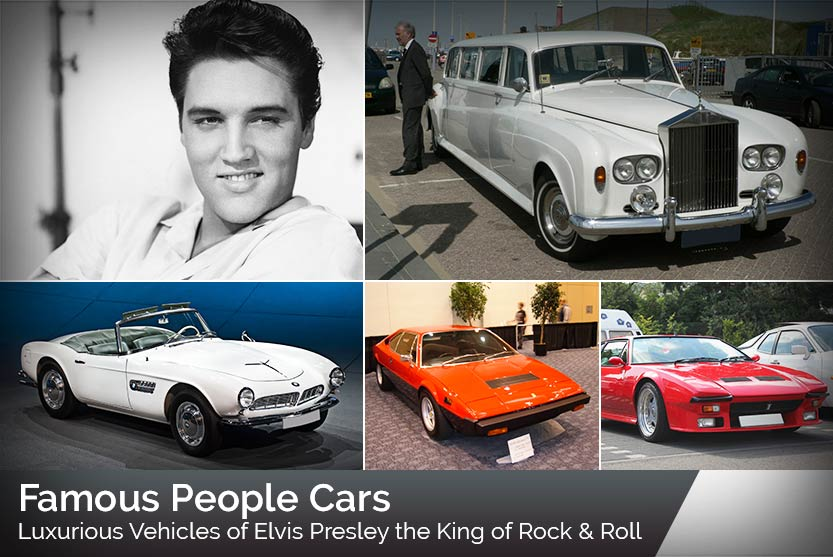 Famous People Cars – Luxurious Vehicles of Elvis Presley the King of Rock & Roll