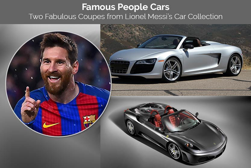 Famous People Cars – Two Fabulous Coupes from Lionel Messi's Car Collection